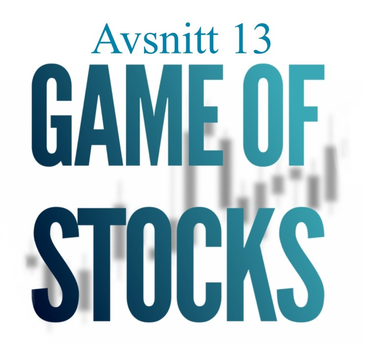 Avsnitt 13 Game of stocks
